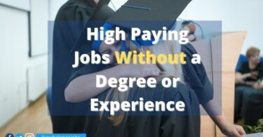 High Paying Jobs Without a Degree or Experience